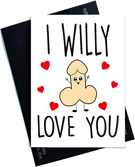 Funny Rude Character Willy Card Anniversary Valentine/'s Day Husband Boyfriend