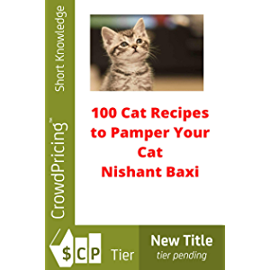 100 Cat Recipes to Pamper Your Cat