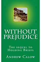 Without Prejudice Kindle Edition