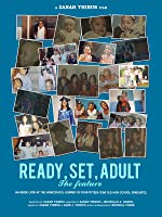 Ready Set Adult - The Feature
