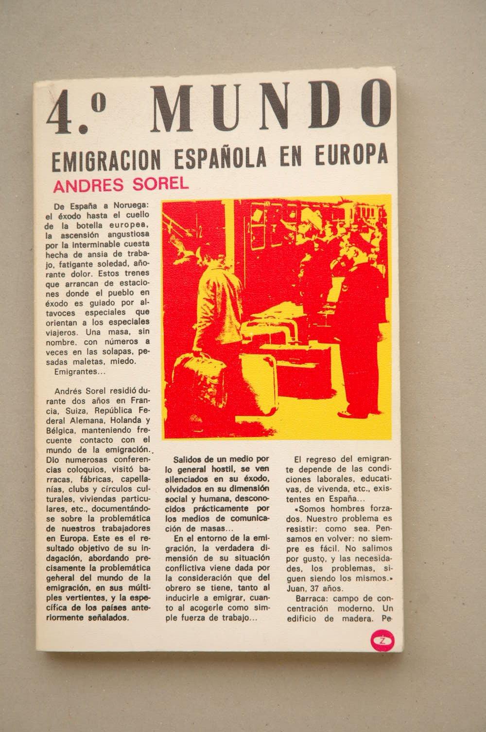 4⁰ [i.e. Cuarto] mundo;: Emigración española en Europa (Biblioteca Promoción del pueblo, Serie P no. 69) (Spanish Edition) (Spanish) Paperback – 1974