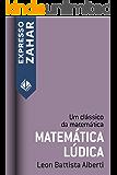 Matemática lúdica: Um clássico da matemática