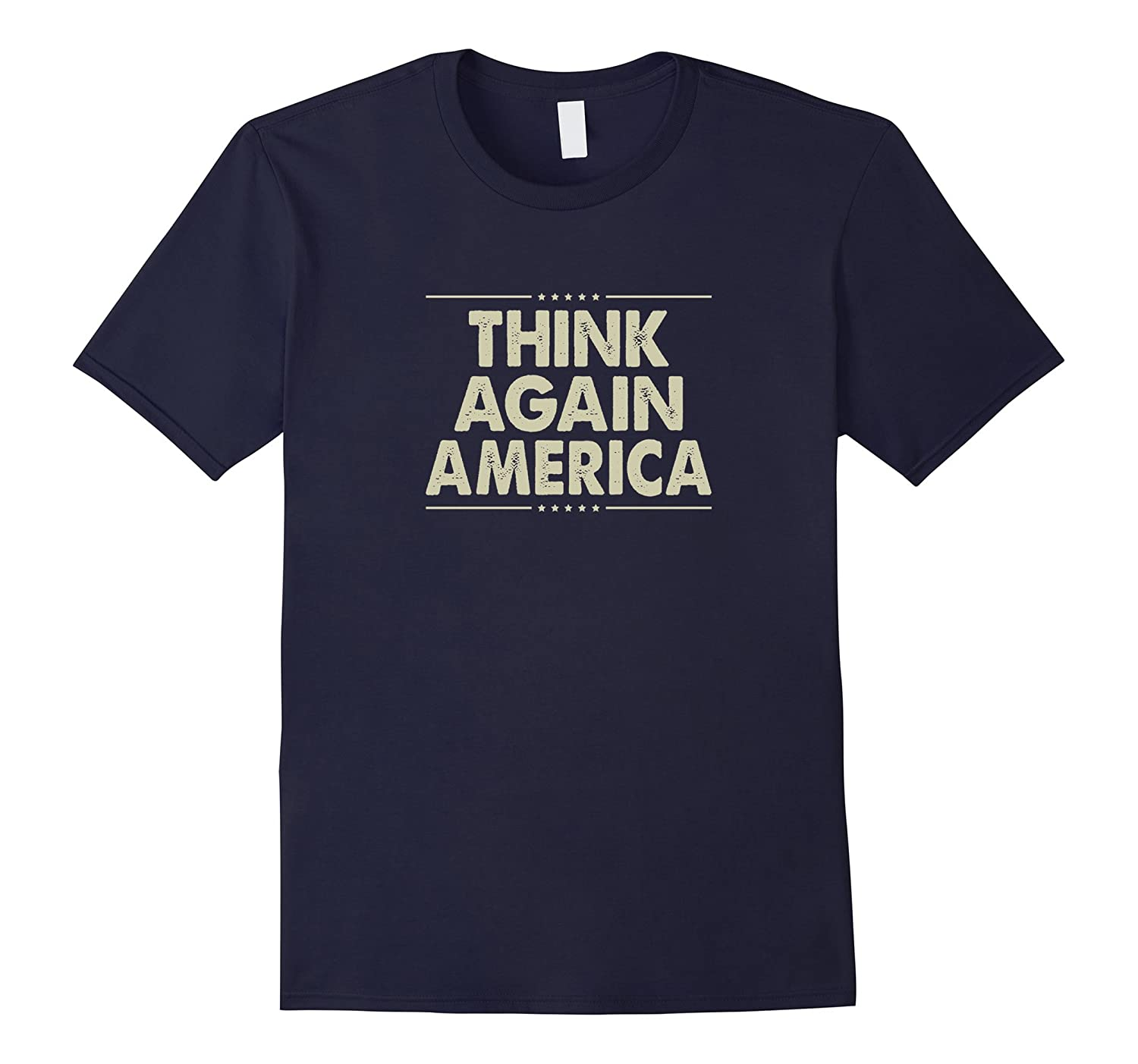 Think Again America T-shirt-TD