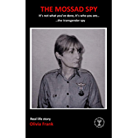 The Mossad Spy: It's not what you've done, it's who you are... the transgender spy