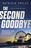 The Second Goodbye (A Pacific Homicide)