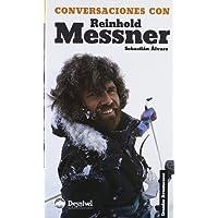 Conversaciones con reinhold messner
