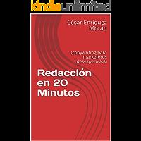 Redacción en 20 Minutos: (copywriting para marketeros desesperados)