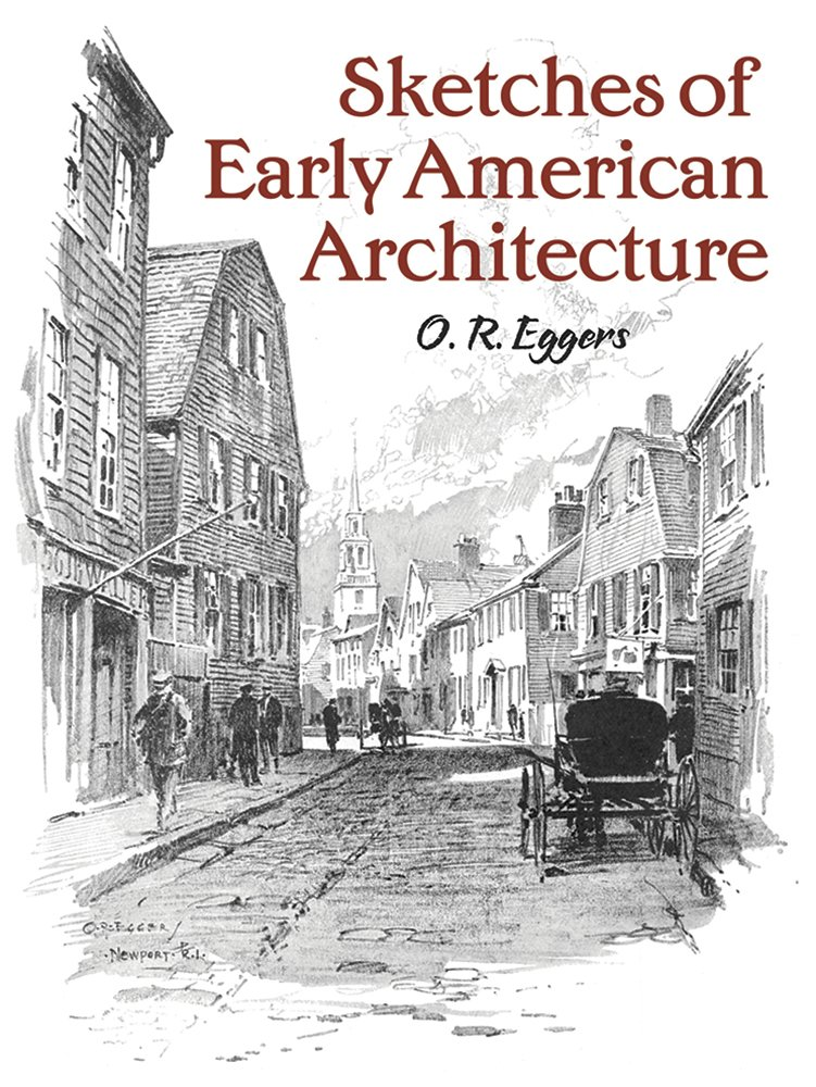 Sketches of Early American Architecture (Dover Books on Architecture) pdf epub