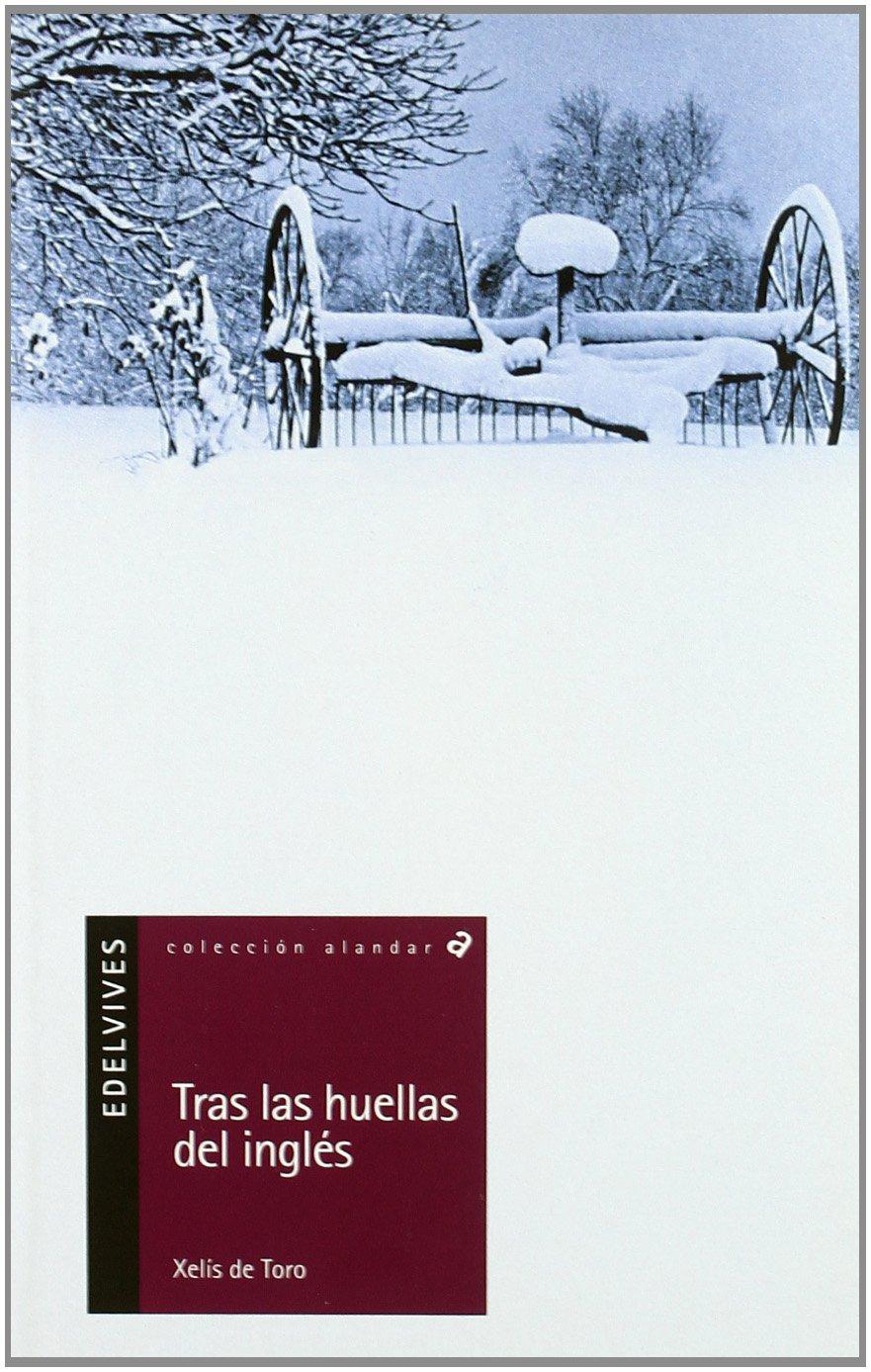 Tras las huellas del inglés: 64 (Alandar): Amazon.es: Toro ...