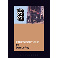 The Beastie Boys' Paul's Boutique (33 1/3 Book 30) book cover