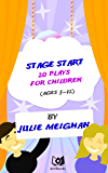 Stage Start: 20 Plays for Children (English Edition)
