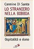 Lo straniero nella Bibbia. Ospitalità e dono