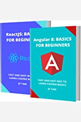 ANGULAR 8 AND ReactJS: BASICS FOR BEGINNERS: FAST AND EASY WAY TO LEARN CODING BASICS Kindle Edition
