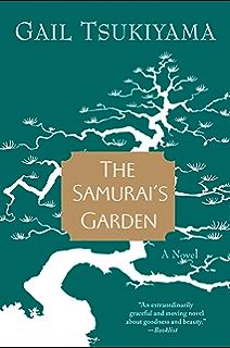 The Samurais Garden: A Novel