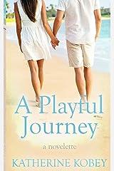 A Playful Journey: A Novelette (Sweet Tea Series) (Volume 1) Paperback