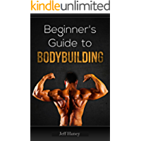 Beginner's Guide to Bodybuilding (English Edition)