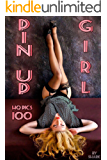 Pin Up Girl Photo Book. 100 HQ pictures. (English Edition)