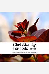 Christianity for Toddlers Kindle Edition