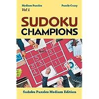Sudoku Champions (Medium Puzzles) Vol 1: Sudoku Puzzles Medium Edition