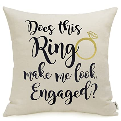 Wedding Gifts For Bride And Groom Does This Ring Make Me Look Engaged Quote Print Decorative