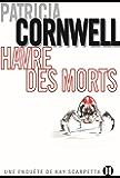 Havre des morts : Une enquête de Kay Scarpetta (2TER.BEST SELL.)