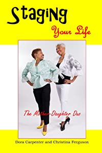 Staging Your Life