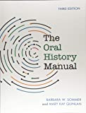 The Oral History Manual, Third Edition (American Association for State and Local History)
