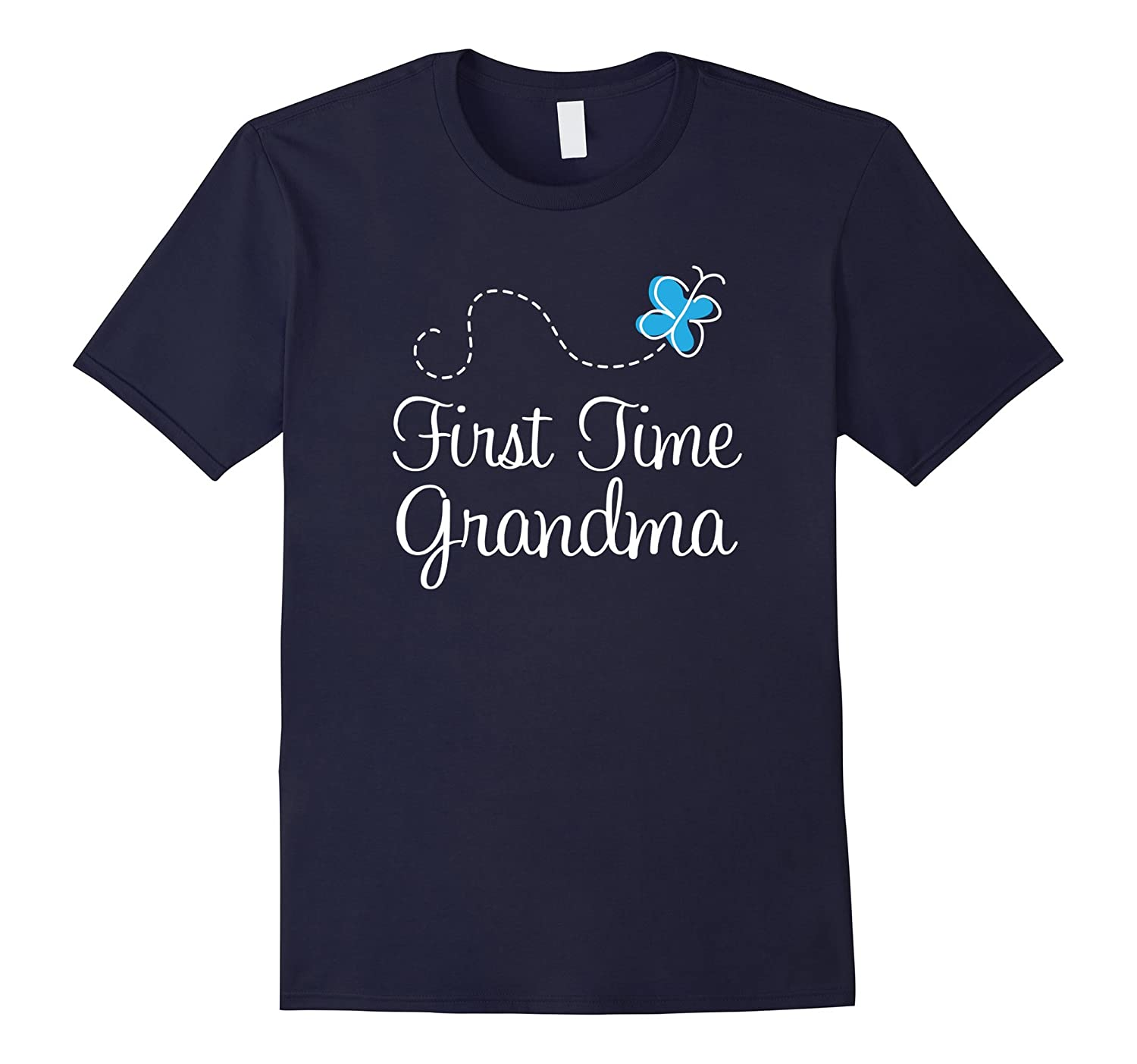 1st Time Grandma T-shirt New Grandmother Gift For Her-RT