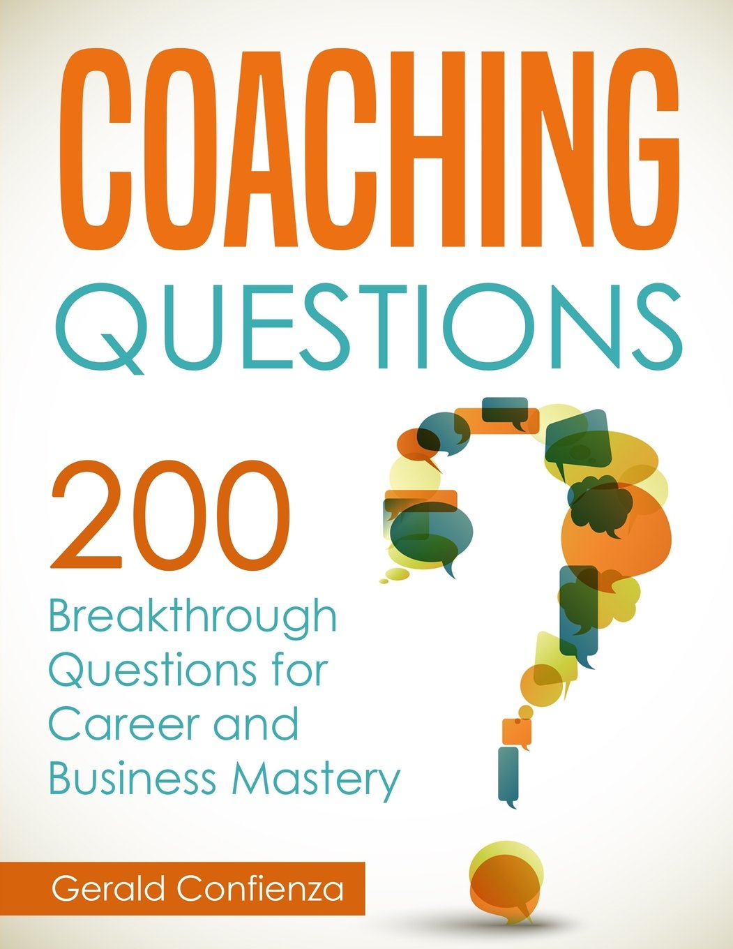 Download Coaching Questions: 200 Breakthrough Questions for Career and Business Mastery ebook