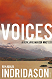 Voices: How a Great Singer Can Change Your Life (Reykjavik Murder Mysteries Book 3) (English Edition)