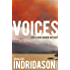 Voices: How a Great Singer Can Change Your Life (Reykjavik Murder Mysteries Book 3)