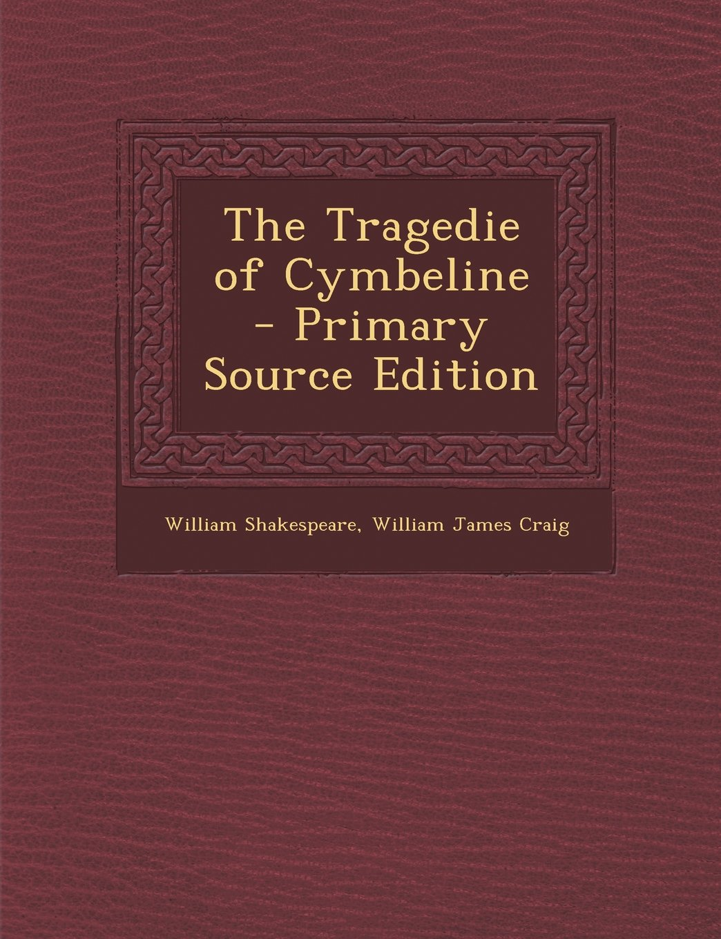Tragedie of Cymbeline by Nabu Press