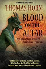Blood on the Altar: The Coming War Between Christian vs. Christian Paperback