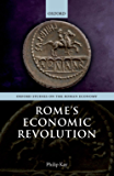 Rome's Economic Revolution (Oxford Studies on the Roman Economy)