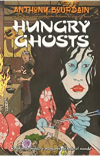 Anthony Bourdains Hungry Ghosts: Amazon.es: Anthony ...