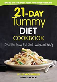 21-Day Tummy Diet Cookbook: 150 All-New Recipes to Shrink and Soothe