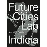 Indicia 02 (Future Cities Laboratory Indicia)