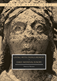 Living with Disfigurement in Early Medieval Europe (The New Middle Ages) (English Edition)