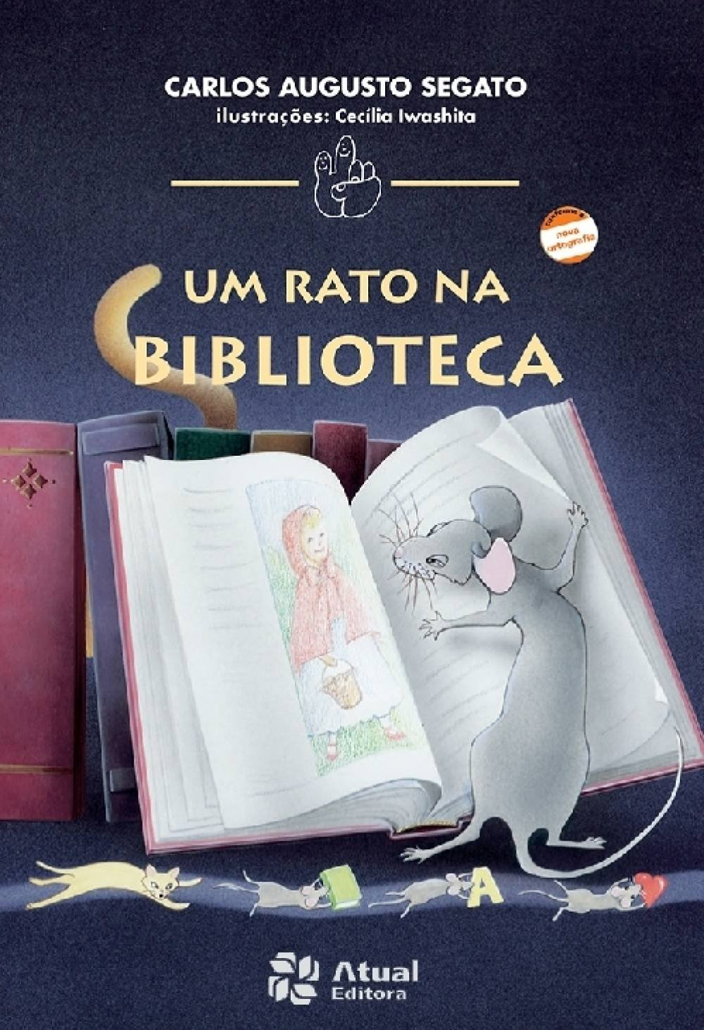 Um Rato na Biblioteca - Conforme Nova Ortografia: Carlos Segato: 9788570568120: Amazon.com: Books