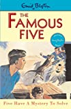 The Famous Five. Five Have A Mystery To Solve