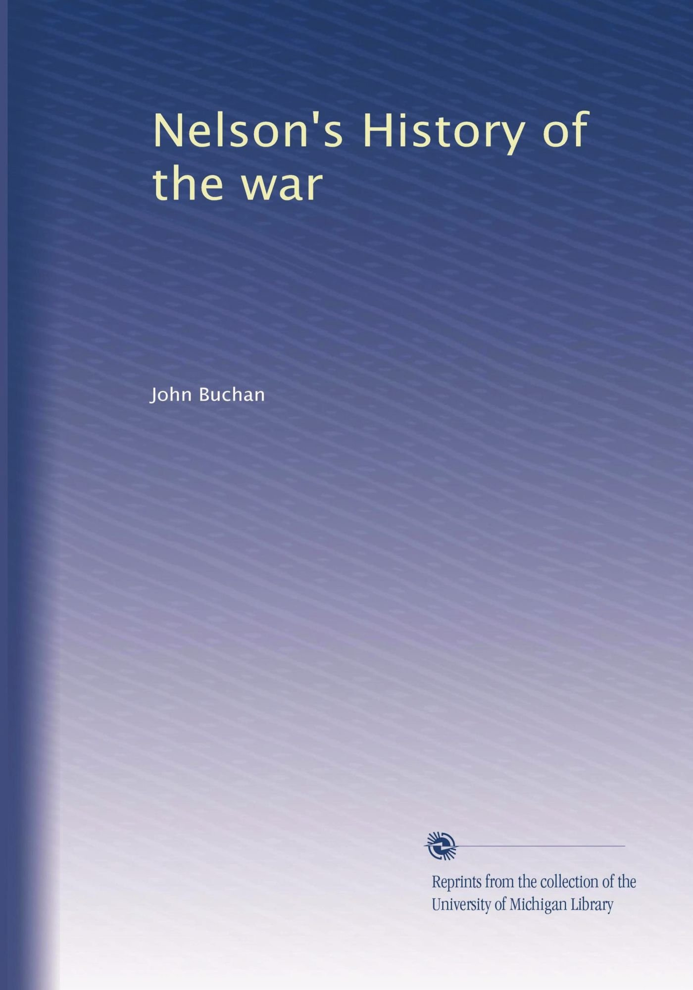 Download Nelson's History of the war PDF