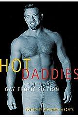 Hot Daddies: Gay Erotic Fiction Kindle Edition