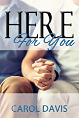 Here for You Kindle Edition