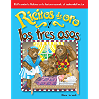 Ricitos de oro y los tres osos (Goldilocks and the Three Bears) (Building Fluency through Reader's Theater)