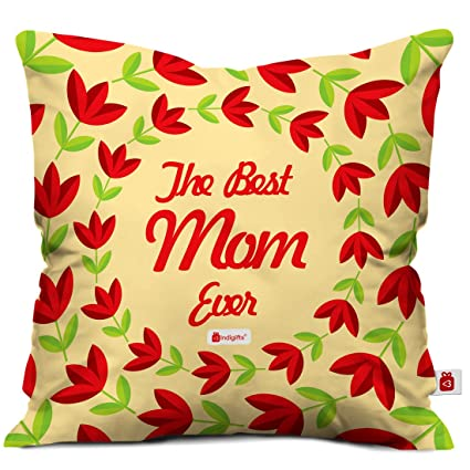 Indibni Mothers Day Special The Best Mom Ever Quote Brown Cushion Cover 16x16 Inch