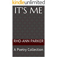 It's Me: A Poetry Collection