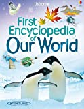 Our World (Usborne First Encyclopedias) (Internet Linked)