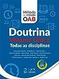 Doutrina. Todas as Disciplinas - Volume Único. Série Método de Estudo OAB