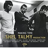Making Time-a Shel Talmy Production