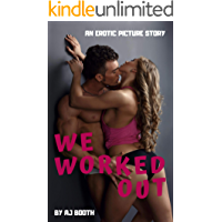 We Worked Out: An Erotic Picture Story book cover